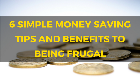 6-simple-tips-and-benefits-to-being-frugal-blog-title-post-image.png