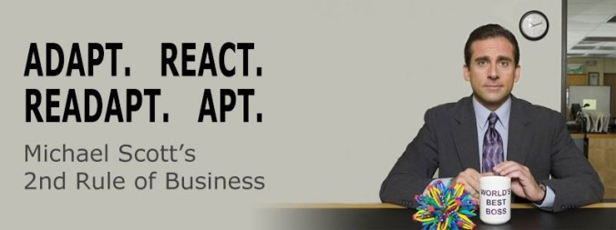 Michael-Scott-Rule-Of-Business-2-Adapt-React-Readapt-Apt